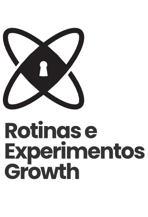 Curso de Growth Hacking: Rotinas e Experimentos